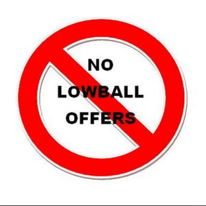 No low balling please.